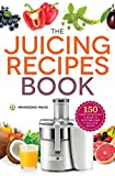 The Juicing Recipes Book: 150 Healthy Juicer...