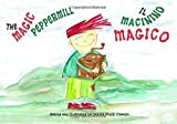 Il Macinino Magico - The Magic Peppermill: A...